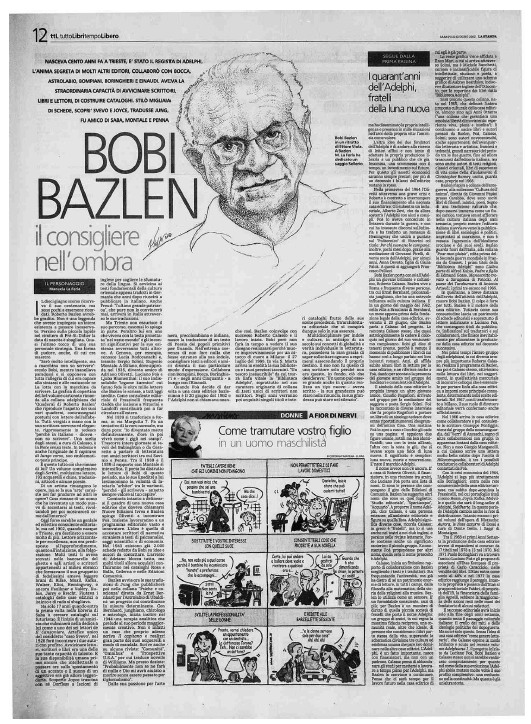 Bobi Bazlen. Il consigliere nell'ombra, in Tuttolibri, Giugno 2002